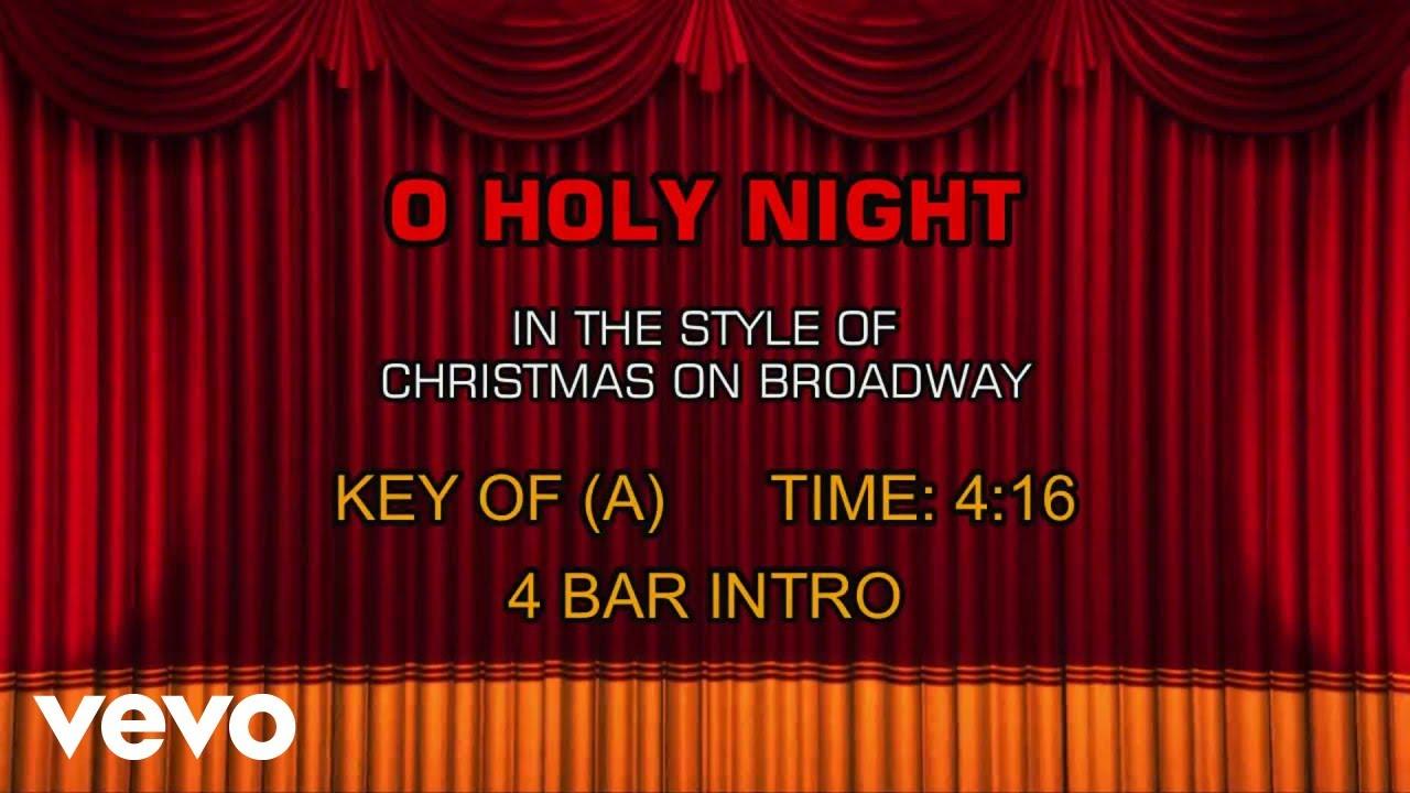 Christmas On Broadway - O Holy Night (Karaoke) - YouTube