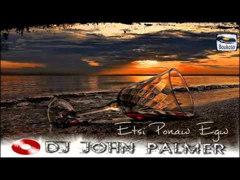 DJ JOHN PALMER - ETSI PONAW EGW // 2014