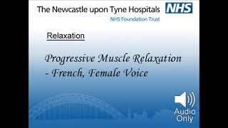 Progressive Muscle Relaxation - French, Female Voice