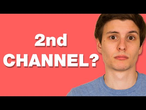 Should You Start a Second Channel?