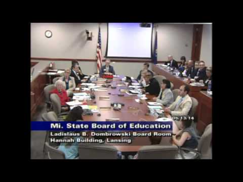 Michigan State Board of Education Meeting for May 13, 2014 - Afternoon Session