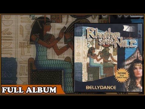 Bellydance: Rhythm Of The Nile (Full Album)
