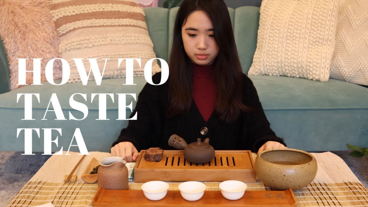 How to taste tea