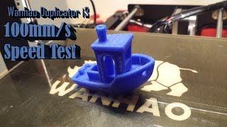 wanhao Duplicator i3 100mm/s Print Speed Test - 3DBenchy