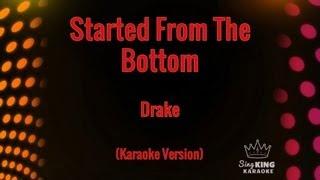 Drake - Started From The Bottom (Karaoke Version)