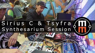 Sirius C & Tsyfra Synthesarium Session