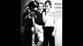 Ebba Grön — Uppgång & fall