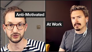 Anti-Motivated
