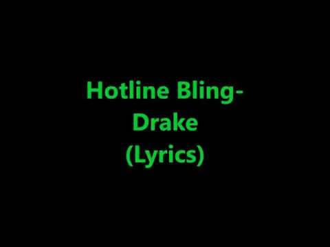 Hotline Bling- Drake (Lyrics)