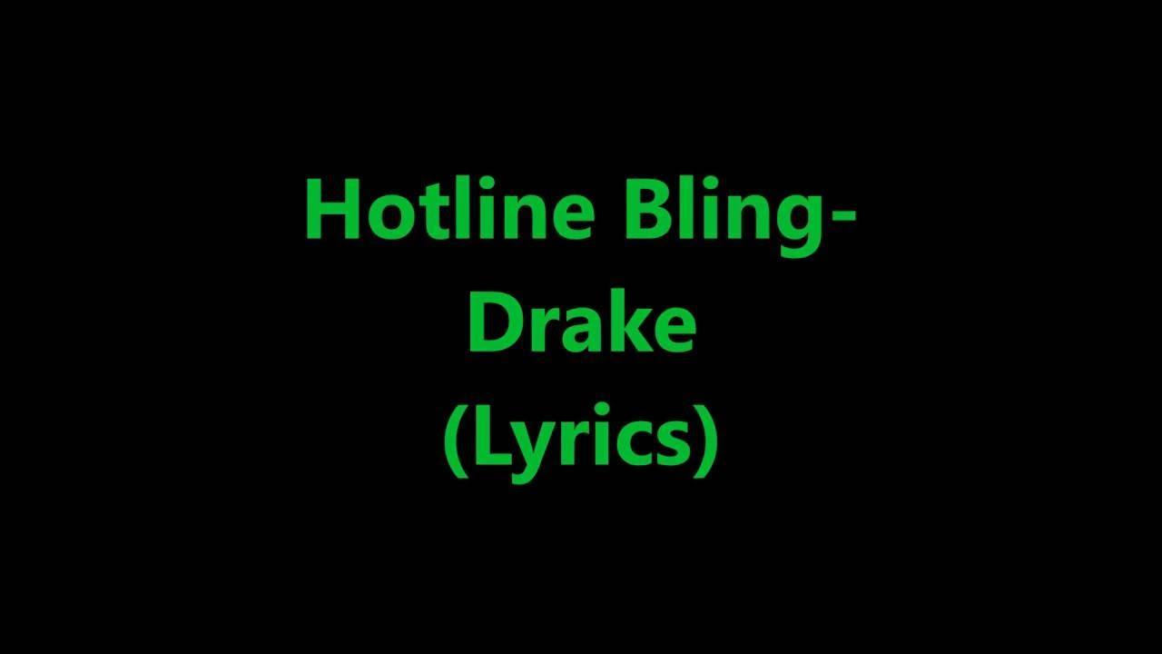 Hotline Bling- Drake (Lyrics)