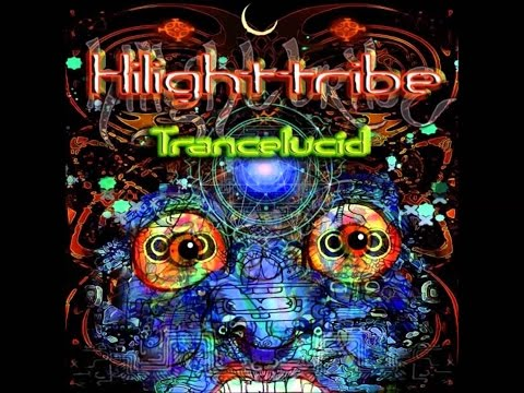 Hilight Tribe - Trancelucid [Full Album HD]
