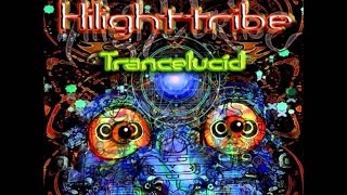 Hilight Tribe - Trancelucid [Full Album HD]