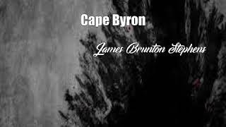 Cape Byron (James Brunton Stephens Poem)