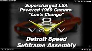 Detroit Speed Subframe Assembly 1969 Camaro Lou's Change V8TV Video
