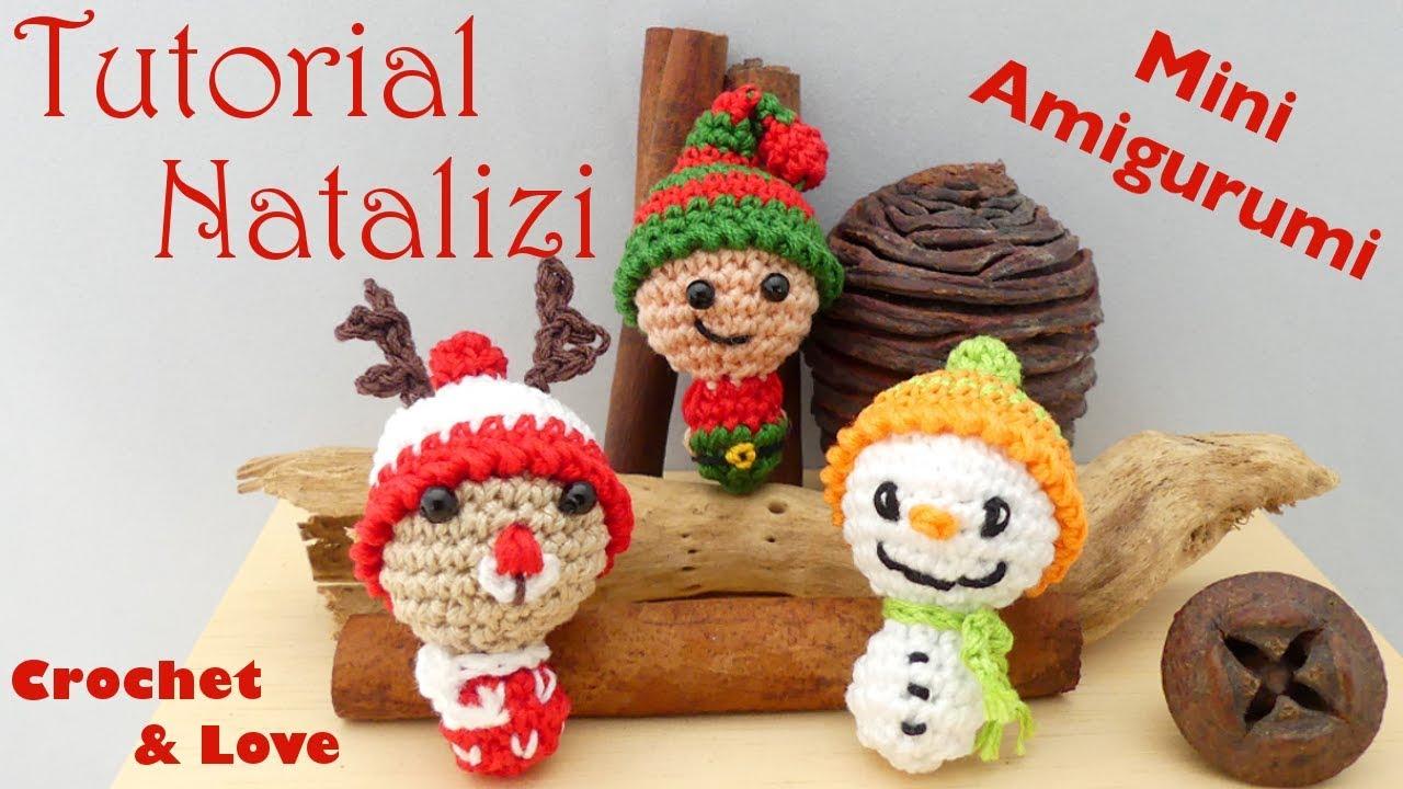 Tutorial Pupazzi Natalizi Ad Uncinetto Mini Amigurumi Crochet