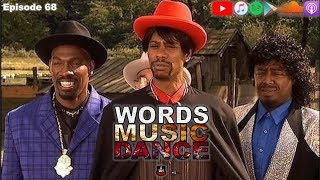 "Words Music Dance ~ Episode 68 ""Haters Gonna Hate"""