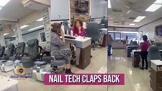 "Nail Tech Checks Employee For Stating ""Go Work With Your People. We Don't Want You Here&qu"