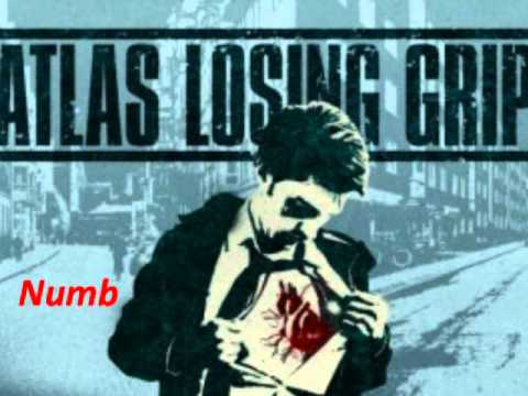 Atlas losing grip Numb