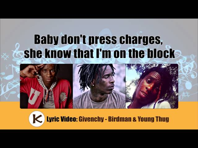 Givenchy by Young Thug and Birdman - Lyric Video