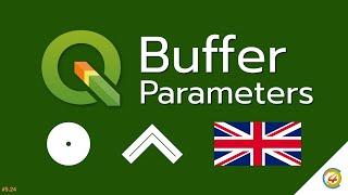 QGIS tutorial: Buffer Parameters [EN]
