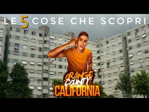 5 COSE CHE SCOPRI DA ORANGE COUNTY CALIFORNIA