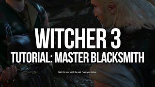 Witcher 3 Tutorial - Master Blacksmith Location, Quest and Rewards