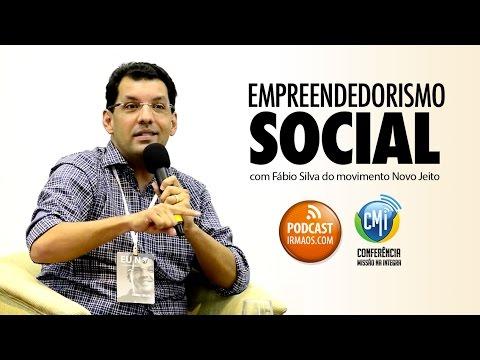 Empreendedorismo Social com Fábio Silva