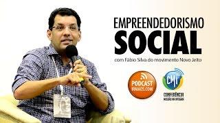 Baixar Empreendedorismo Social, com Fábio Silva