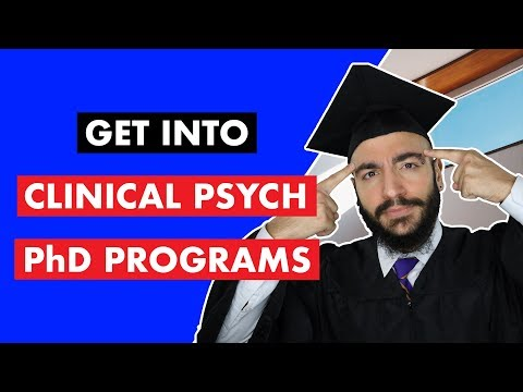 How To Get Into TOP Clinical Psychology PhD Programs