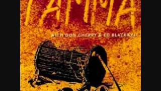 Tamma with Don Cherry & Ed Blackwell - Don