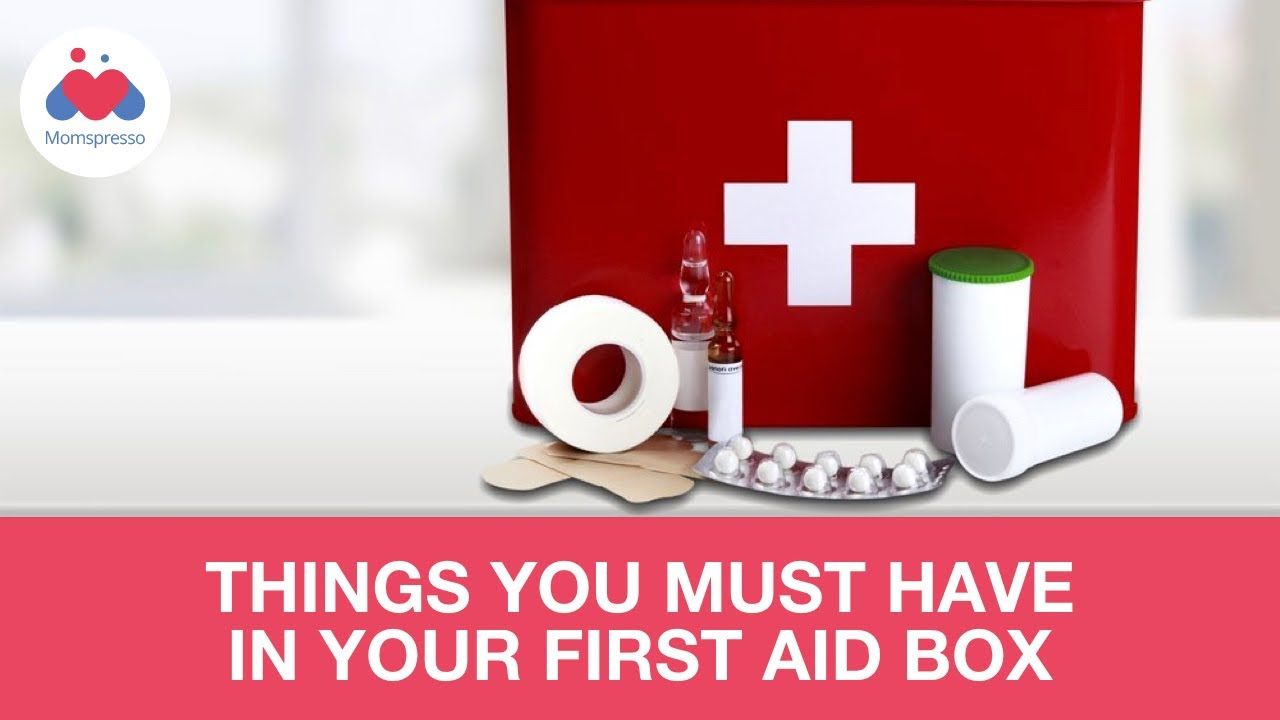 10 Things You Must Have in a First Aid Box - Parenting Tips - YouTube