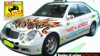 Repeat youtube video BUHAWI - Taxi Driver (Beatstyler Production).wmv