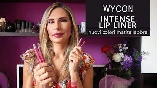 WYCON INTENSE LIP LINER | Swatches nuovi colori matite labbra