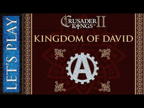 Let's Play Crusader Kings 2 The Kingdom of David 1