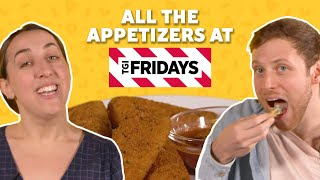 We Tried All of the TGI Fridays Appetizers | TASTE TEST
