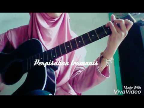 Perpisahan termanis - Lovarian cover by Chindy indah fitria