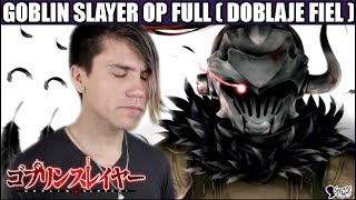 Goblin Slayer Opening Full Latino - Doblaje Fiel - Rightfully #146