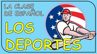 Sports in Spanish / Los Deportes