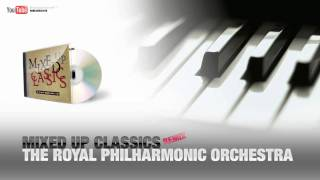 The Royal Philharmonic Orchestra - Mixed Up Classics - [Remix]【HD】