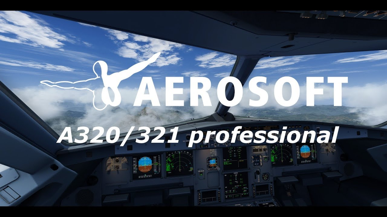 FlightSim Com - Aerosoft - A320/A321 Official Video Released