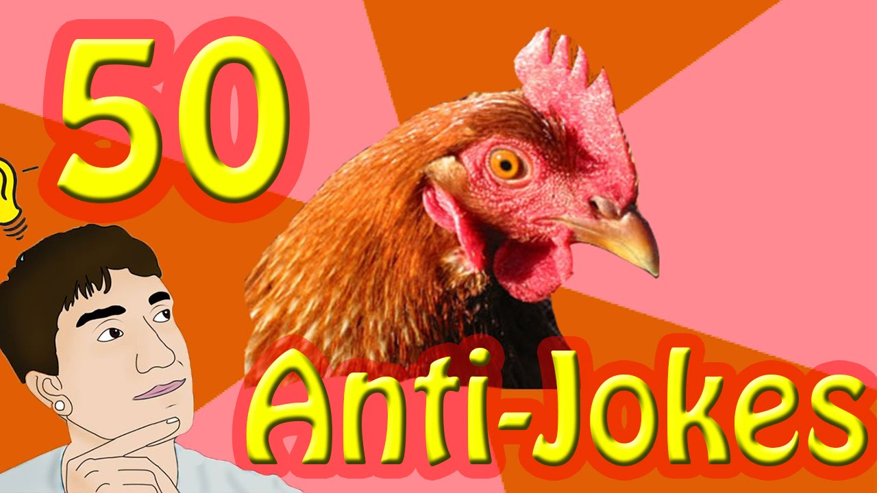 50 Anti-Jokes In 5 Minutes