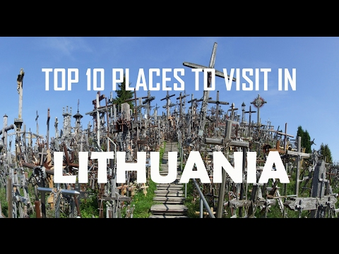 Top 10 places to visit in  Lithuania | Lithuania Tourist Attractions: 10 Top Places to Visit