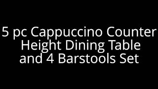 5pc Cappuccino Finish Counter Height Dining Table And 4 Barstools Set