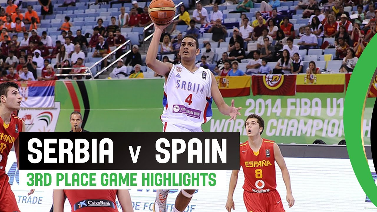 Serbia v Spain - 3rd Place Game Highlights
