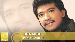 Download Mp3 Doa Suci - Imam S.arifin
