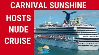 CARNIVAL HOSTS NUDE CRUISE!!!