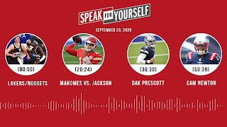 Lakers/Nuggets, Mahomes vs. Jackson, Dak, Cam (9.23.20) | SPEAK FOR YOURSELF Audio Podcast