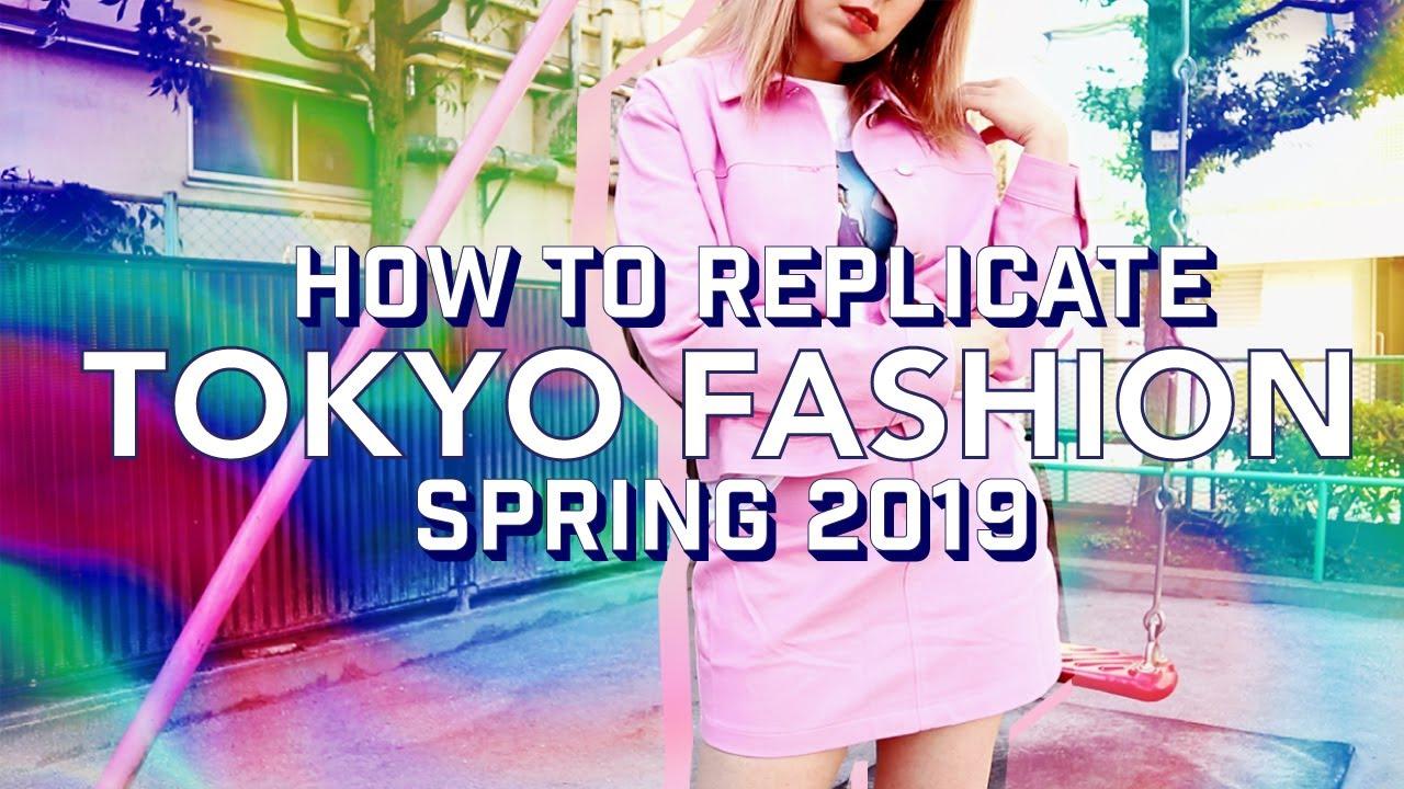 RECREATING TOKYO FASHION   Japan trends spring 2019