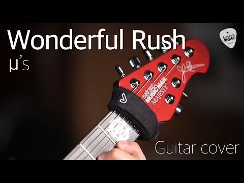 Wonderful Rush - µ's [Guitar Cover]