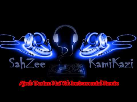 Ajeeb Dastan Hai Yeh Instrumental Remix